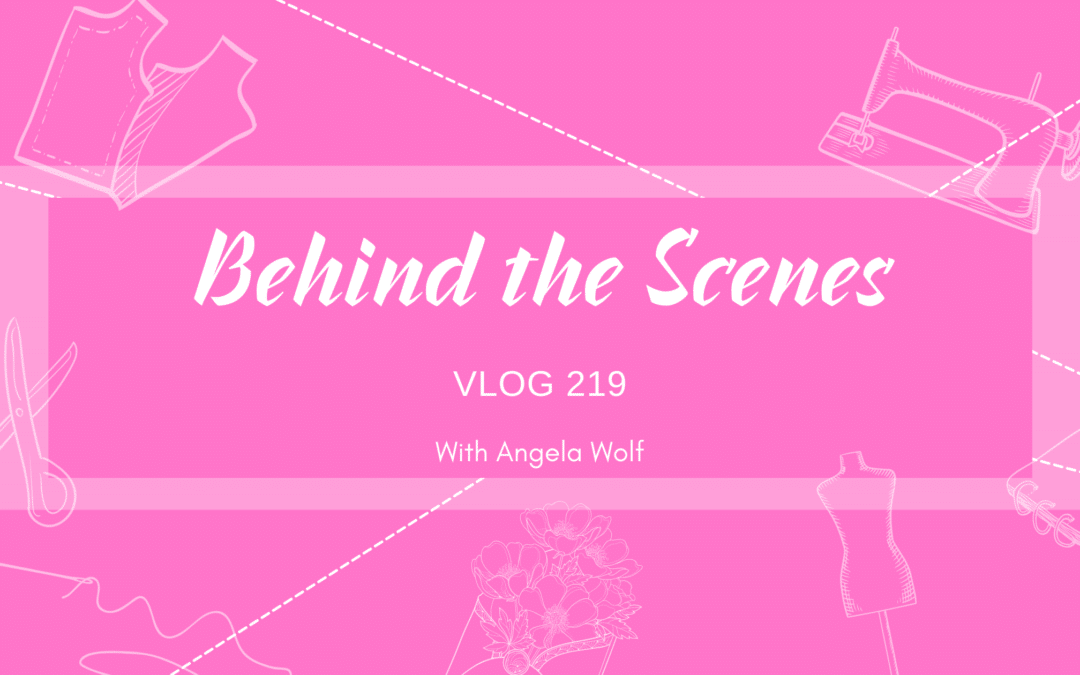 VLOG 219 Behind the Scenes With Angela Wolf